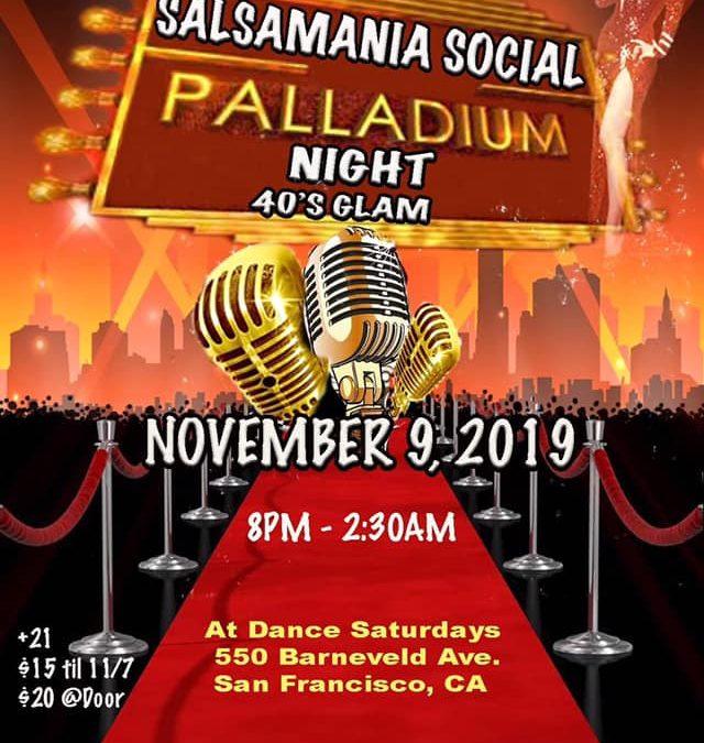 Salsamania 19th Anniversary Social: Palladium Night 40's Glam 11/9!